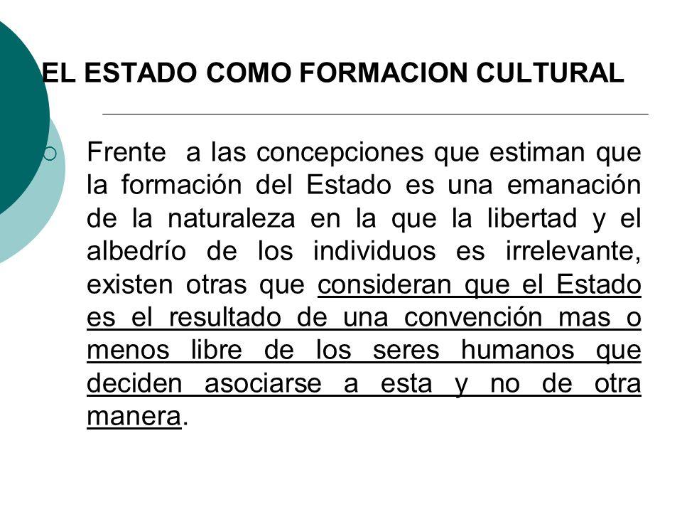EL ESTADO COMO FORMACION CULTURAL