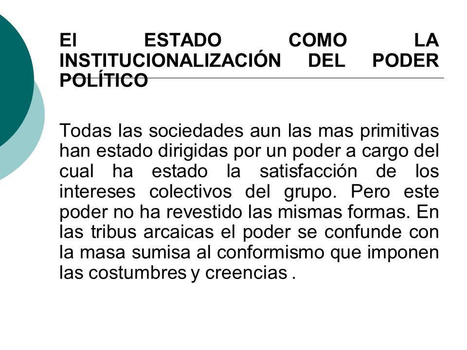 El ESTADO COMO LA INSTITUCIONALIZACIÓN DEL PODER POLÍTICO