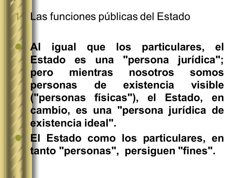 Las funciones públicas del Estado