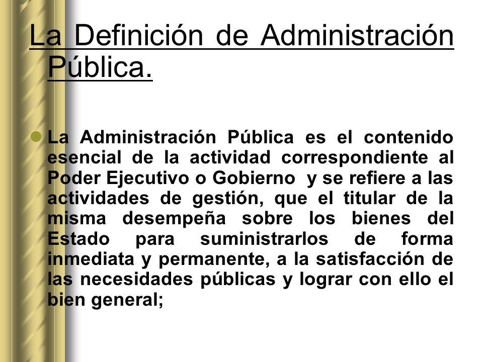 La Definición de Administración Pública.