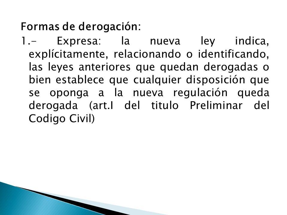 Formas de derogación: