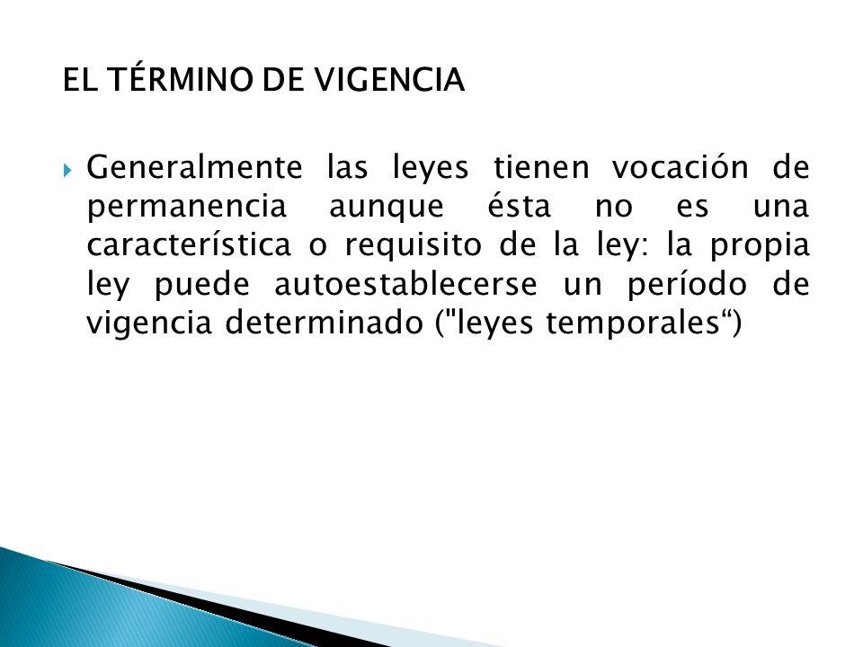 EL TÉRMINO DE VIGENCIA