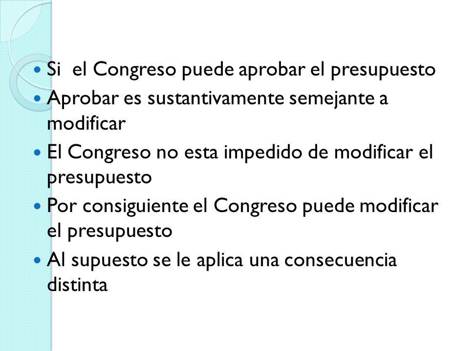 Si el Congreso puede aprobar el presupuesto