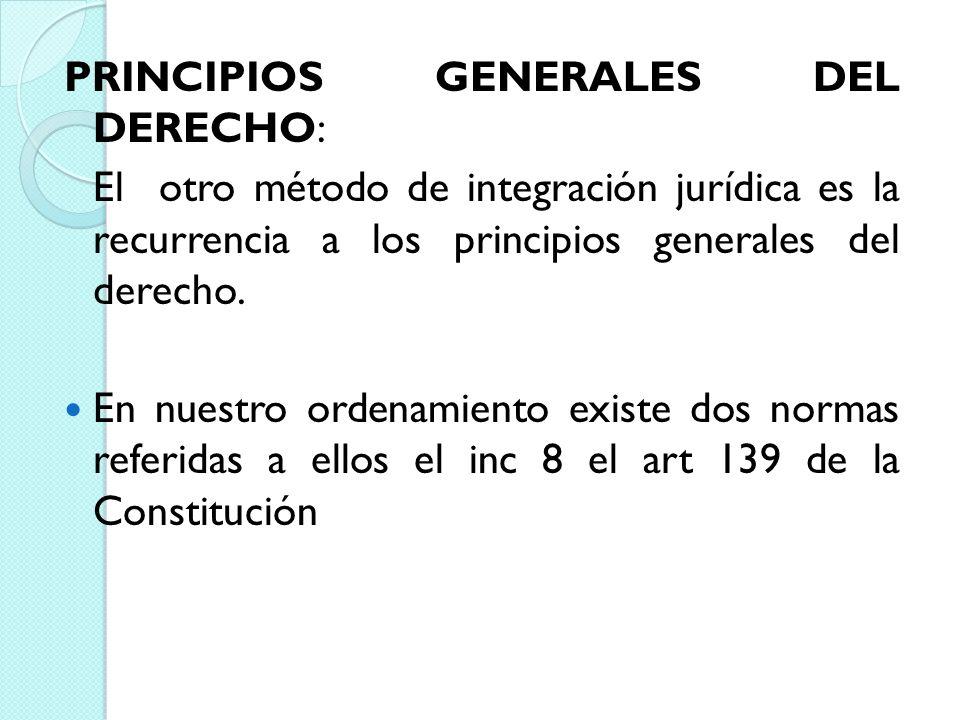 PRINCIPIOS GENERALES DEL DERECHO: