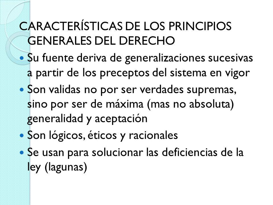 CARACTERÍSTICAS DE LOS PRINCIPIOS GENERALES DEL DERECHO