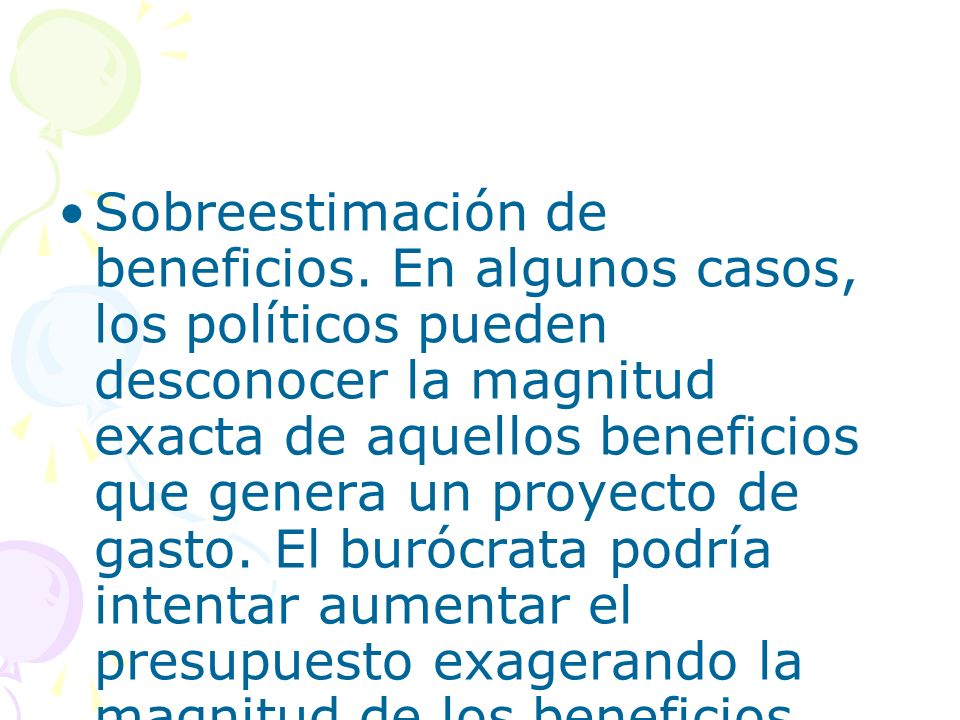 Sobreestimación de beneficios