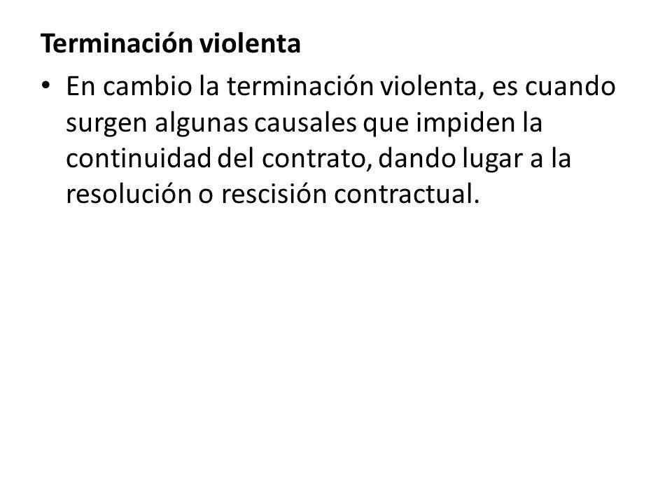 Terminación violenta
