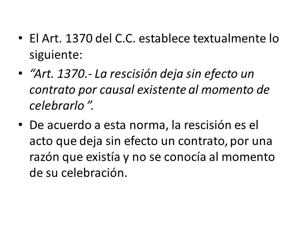 El Art. 1370 del C.C. establece textualmente lo siguiente: