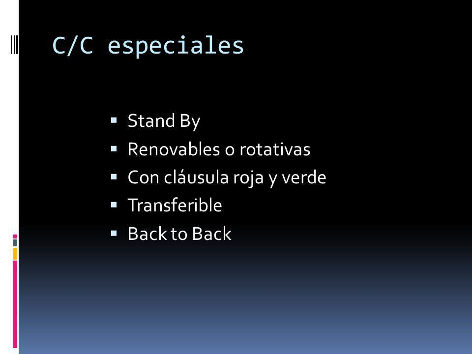 C/C especiales Stand By Renovables o rotativas
