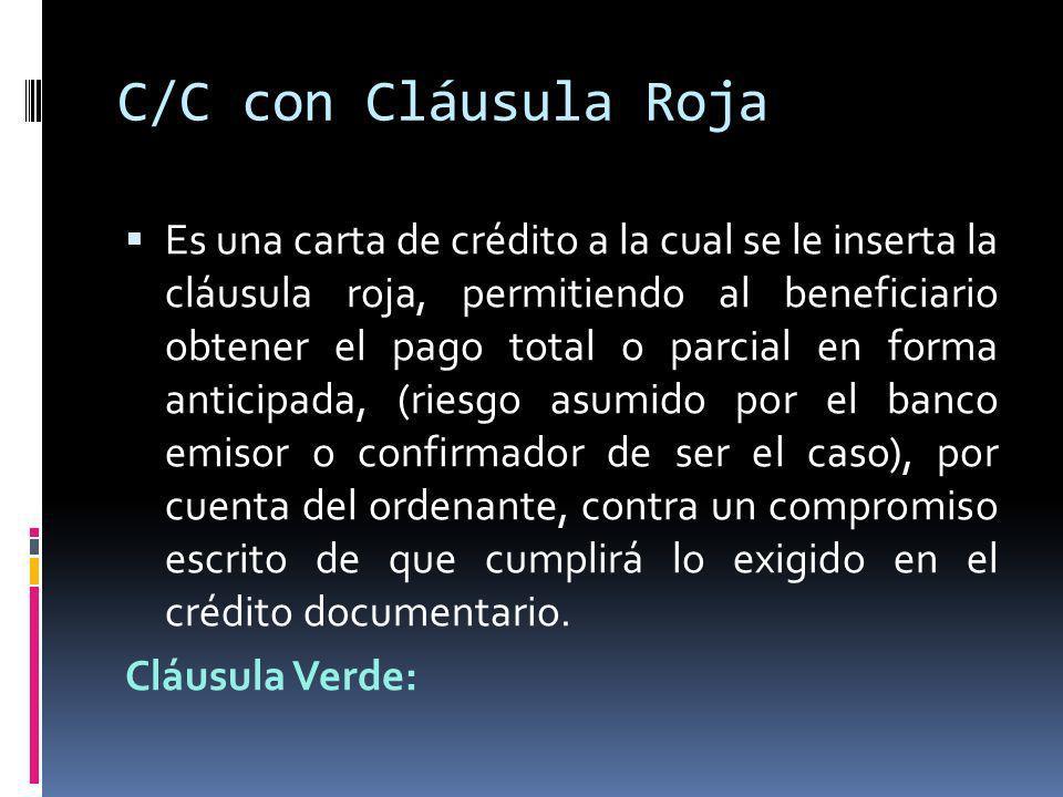 C/C con Cláusula Roja