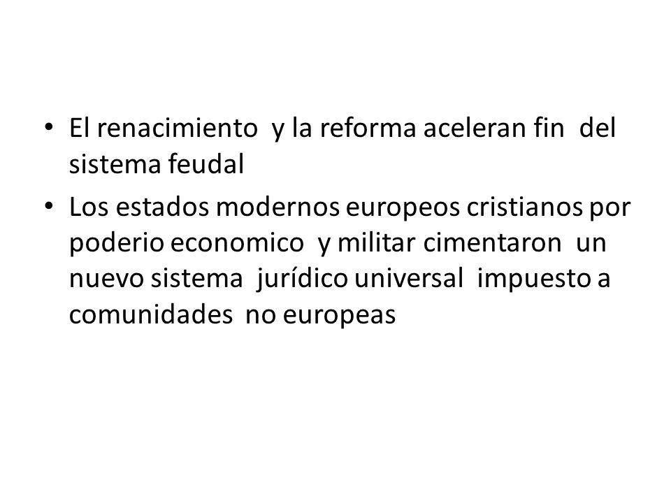 El renacimiento y la reforma aceleran fin del sistema feudal