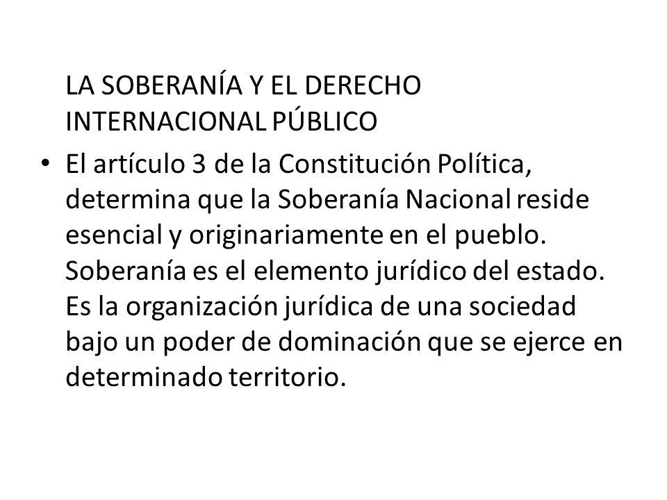 LA SOBERANÍA Y EL DERECHO INTERNACIONAL PÚBLICO