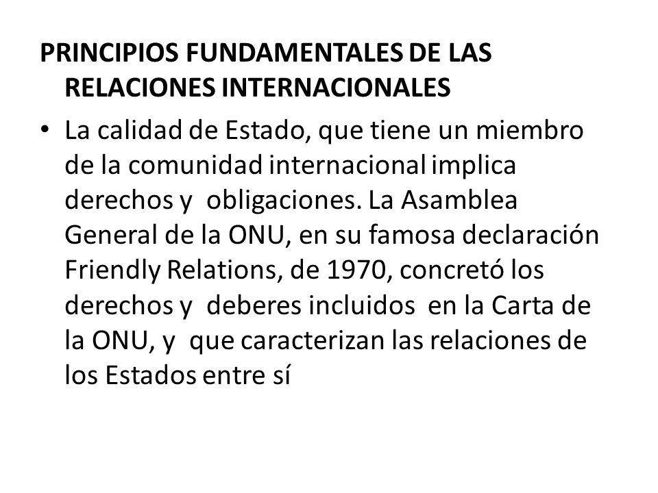 PRINCIPIOS FUNDAMENTALES DE LAS RELACIONES INTERNACIONALES