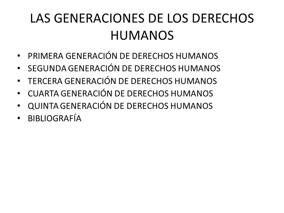 LAS GENERACIONES DE LOS DERECHOS HUMANOS