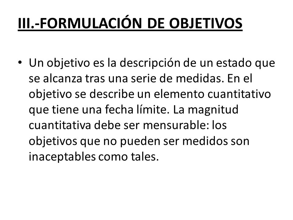 III.-FORMULACIÓN DE OBJETIVOS