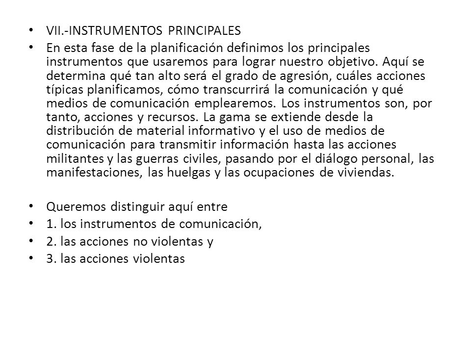 VII.-INSTRUMENTOS PRINCIPALES