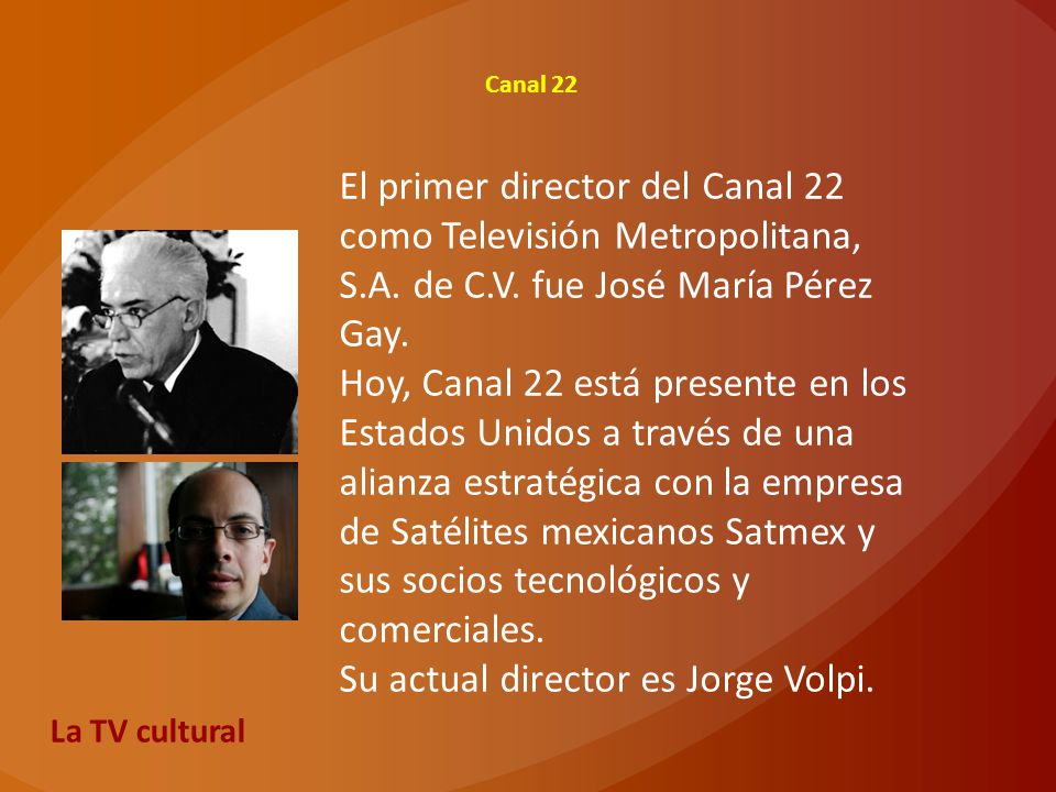 Su actual director es Jorge Volpi.