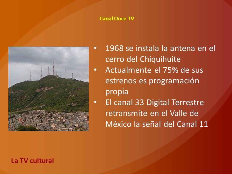 1968 se instala la antena en el cerro del Chiquihuite