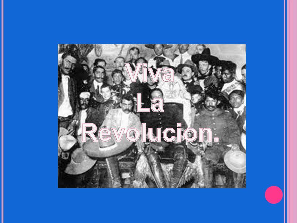 Viva La Revolucion.