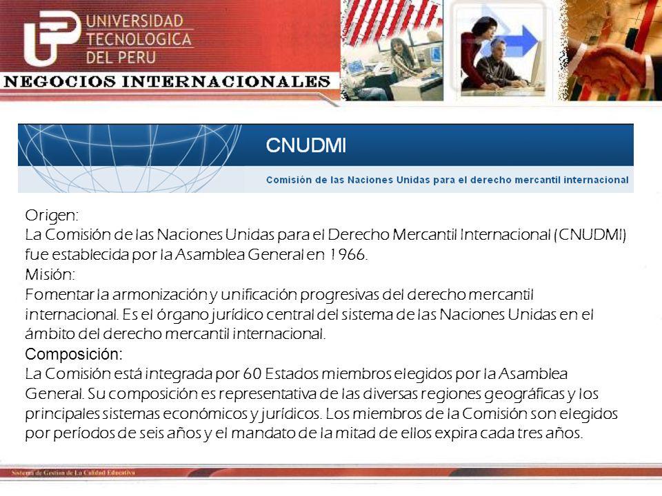 Origen:La Comisión de las Naciones Unidas para el Derecho Mercantil Internacional (CNUDMI) fue establecida por la Asamblea General en 1966.