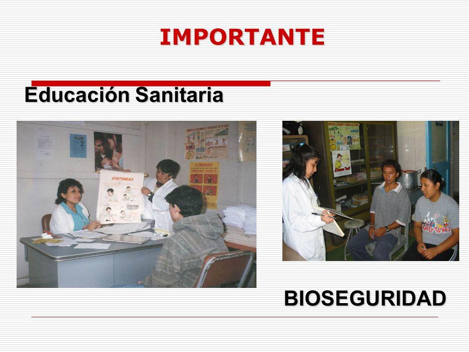 IMPORTANTE Educación Sanitaria BIOSEGURIDAD