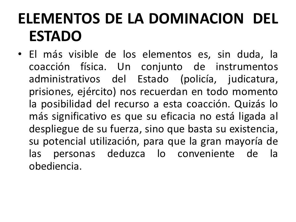 ELEMENTOS DE LA DOMINACION DEL ESTADO