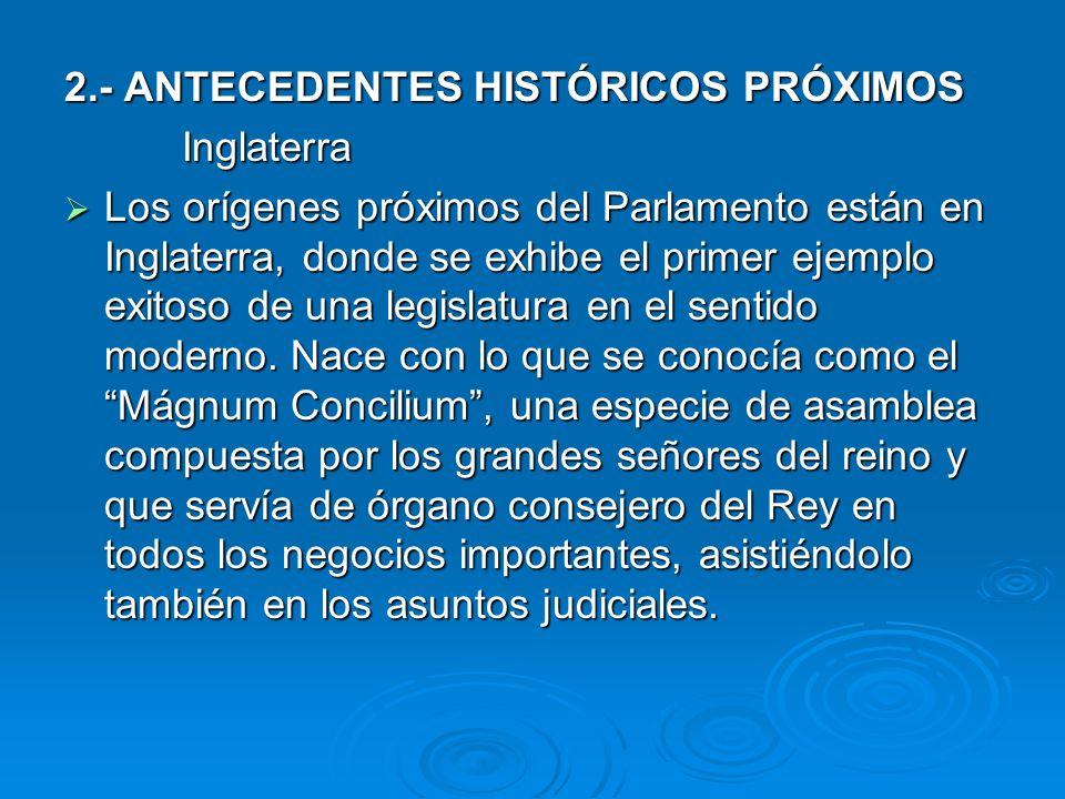 2.- ANTECEDENTES HISTÓRICOS PRÓXIMOS