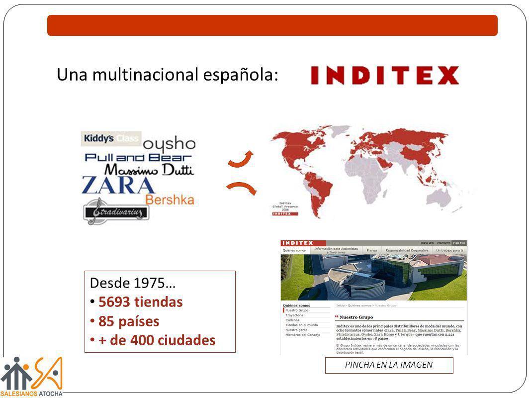 Una multinacional española: