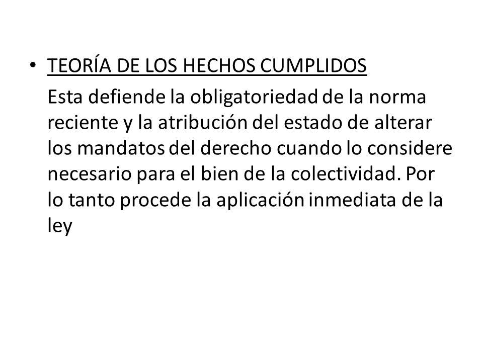 TEORÍA DE LOS HECHOS CUMPLIDOS
