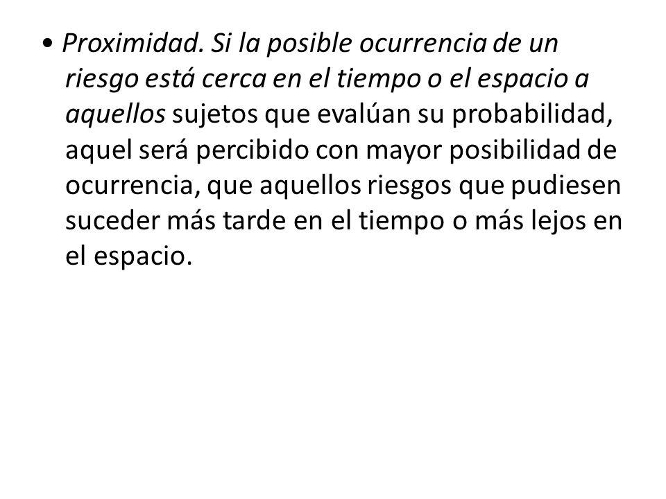• Proximidad.
