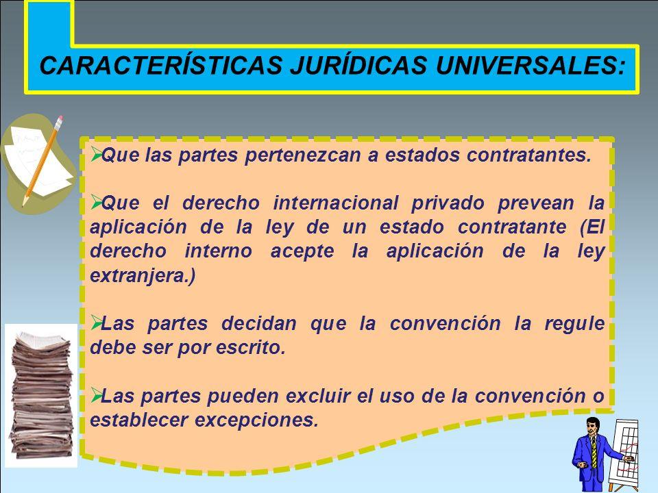CARACTERÍSTICAS JURÍDICAS UNIVERSALES: