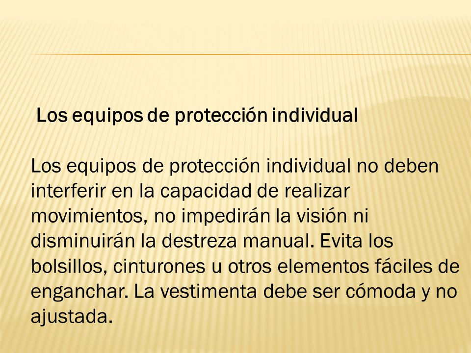 Los equipos de protección individual