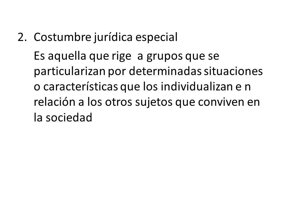 Costumbre jurídica especial