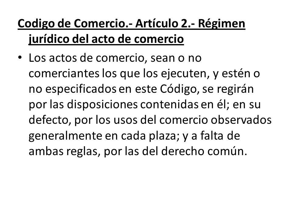 Codigo de Comercio. - Artículo 2