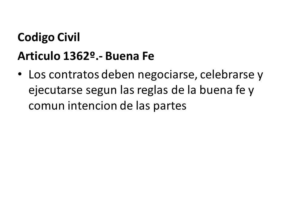 Codigo Civil Articulo 1362º.- Buena Fe.
