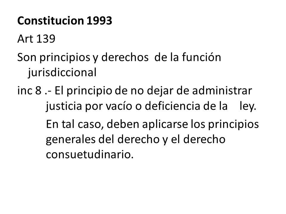 Constitucion 1993 Art 139. Son principios y derechos de la función jurisdiccional.