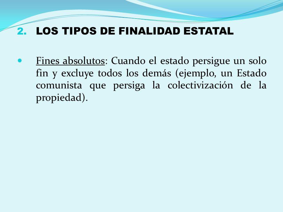 LOS TIPOS DE FINALIDAD ESTATAL