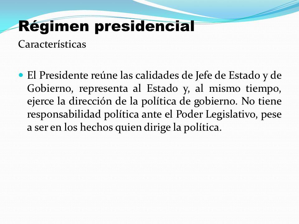 Régimen presidencial Características