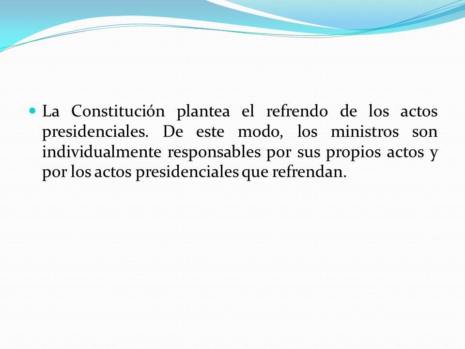 La Constitución plantea el refrendo de los actos presidenciales