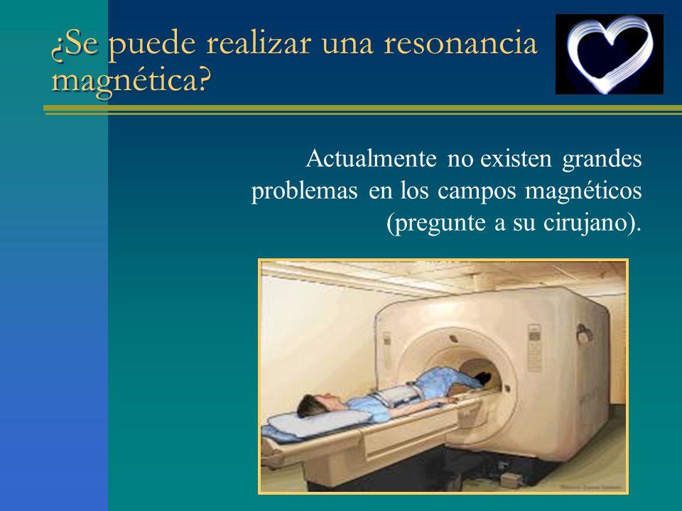 ¿Se puede realizar una resonancia magnética
