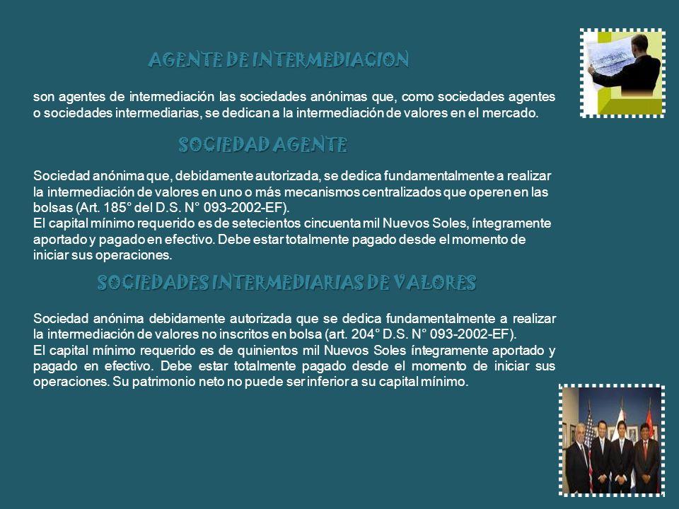 AGENTE DE INTERMEDIACION SOCIEDADES INTERMEDIARIAS DE VALORES