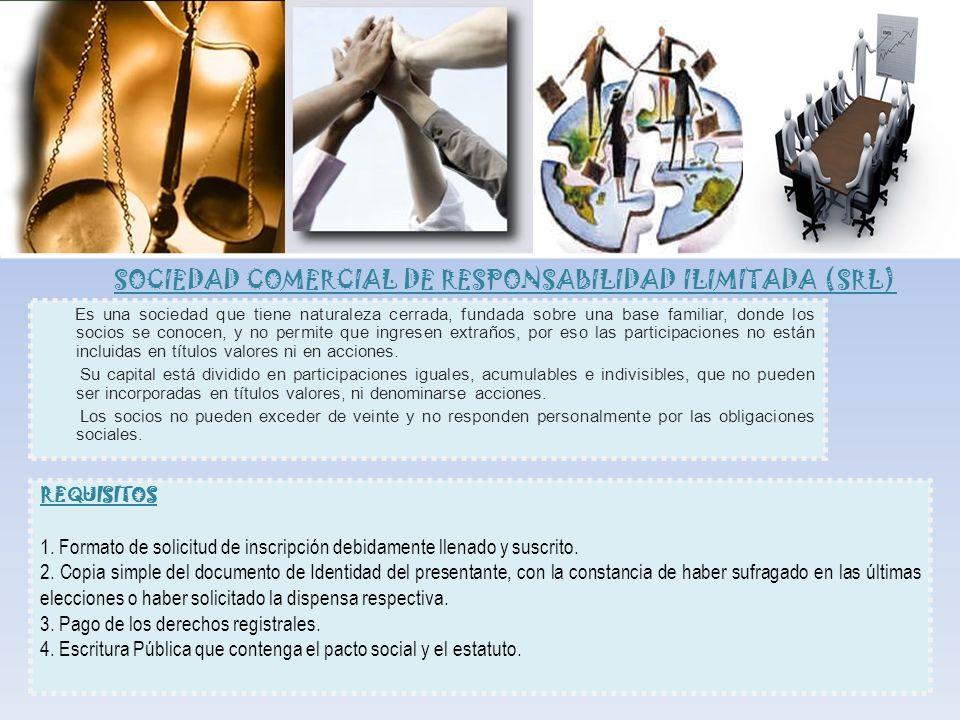 SOCIEDAD COMERCIAL DE RESPONSABILIDAD ILIMITADA (SRL)