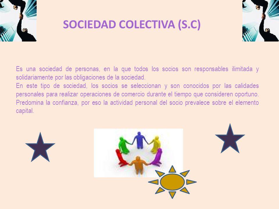 SOCIEDAD COLECTIVA (S.C)