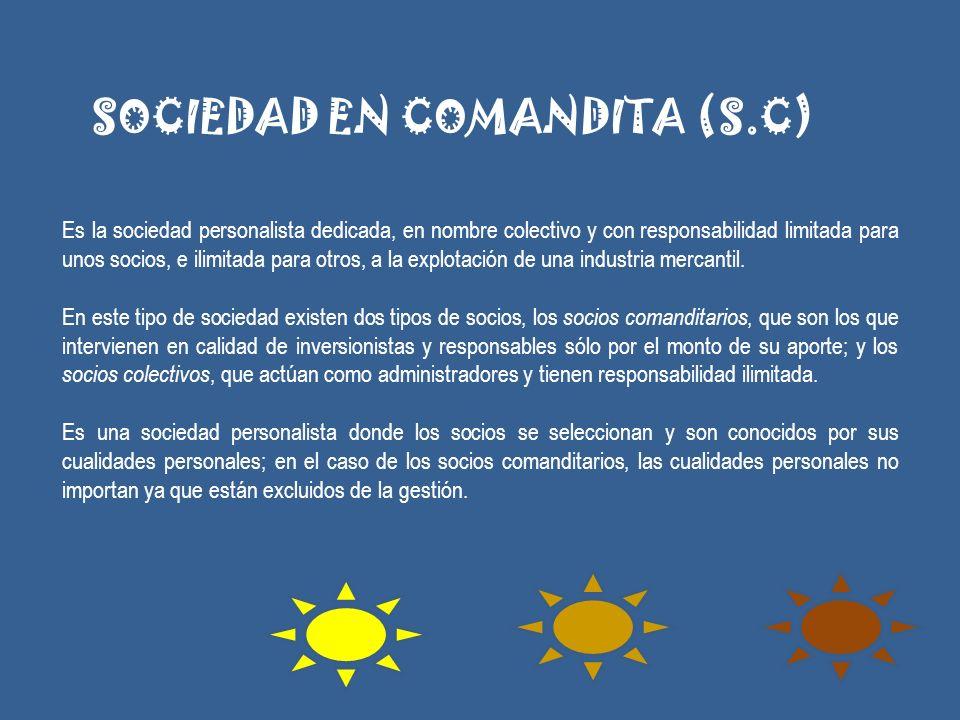 SOCIEDAD EN COMANDITA (S.C)