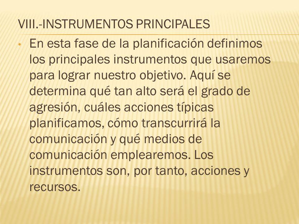 VIII.-INSTRUMENTOS PRINCIPALES