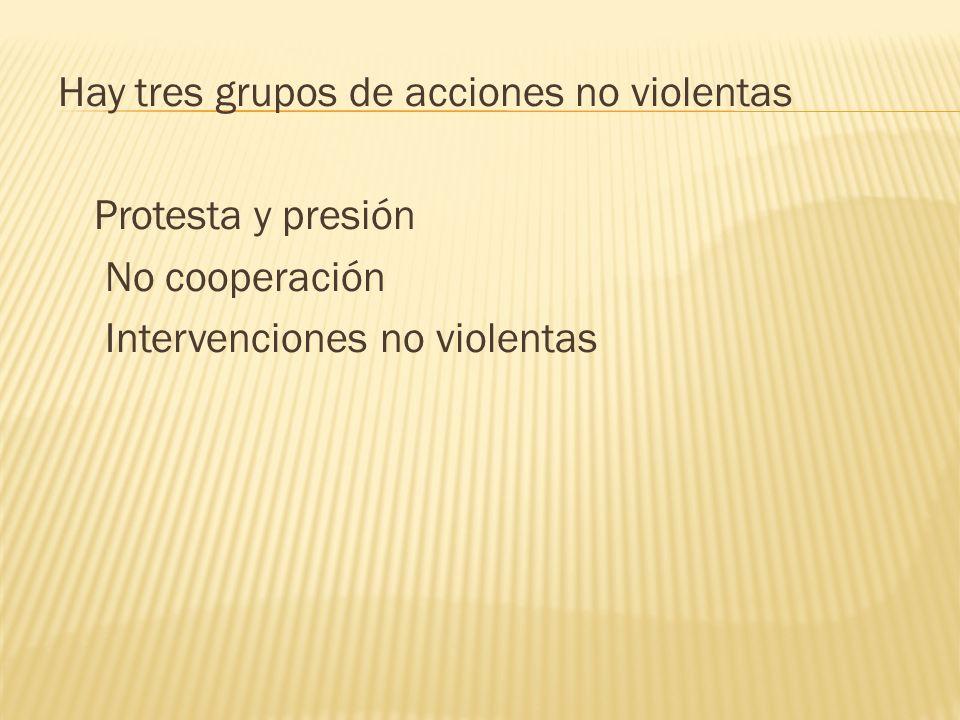 Hay tres grupos de acciones no violentas