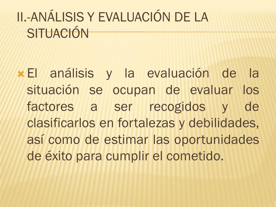 II.-ANÁLISIS Y EVALUACIÓN DE LA SITUACIÓN