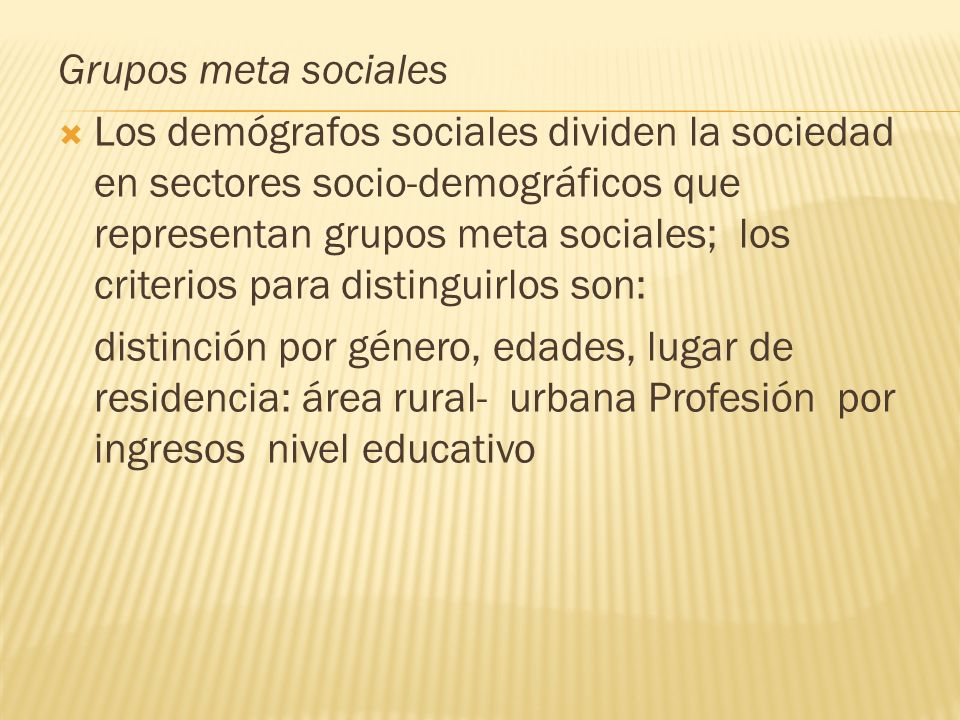 Grupos meta sociales