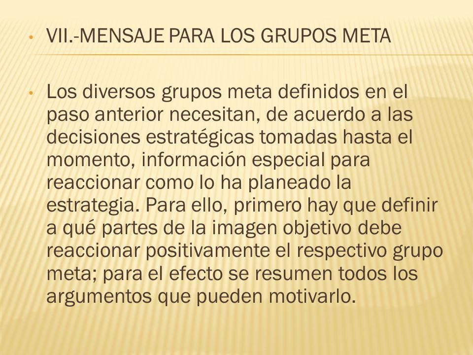 VII.-MENSAJE PARA LOS GRUPOS META
