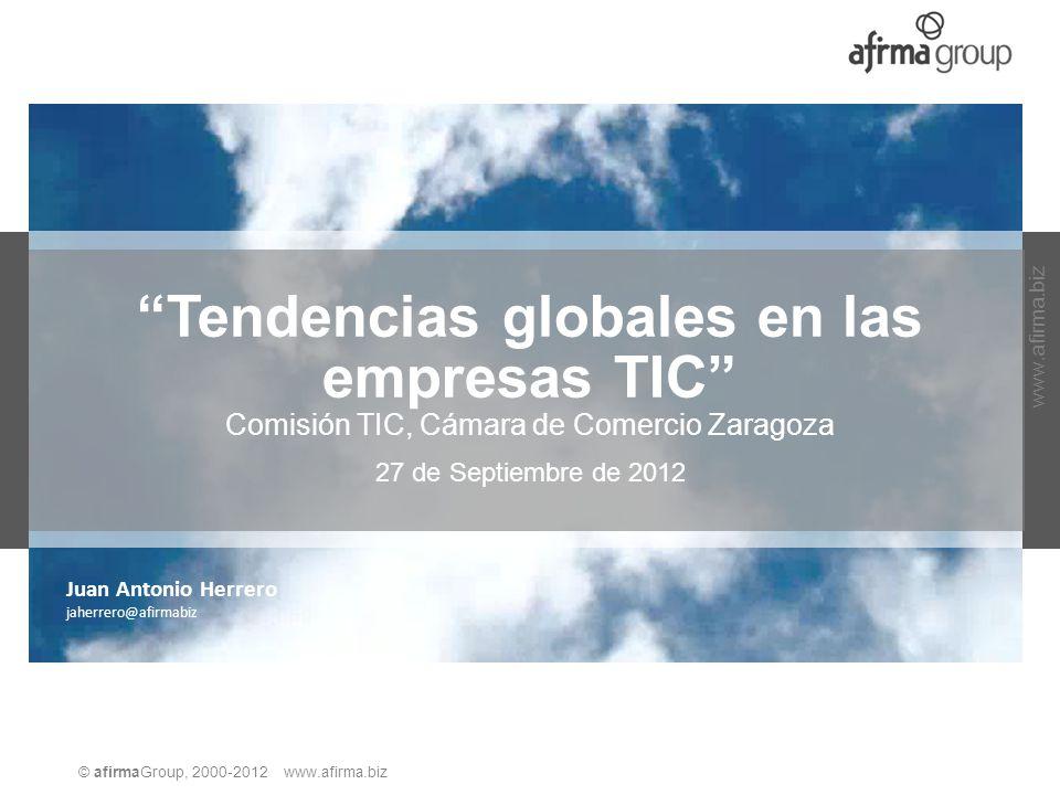 Tendencias globales en las empresas TIC Comisión TIC, Cámara de Comercio Zaragoza
